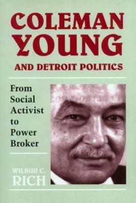 Coleman Young and Detroit Politics
