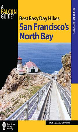 Best Easy Day Hikes San Francisco s North Bay PDF