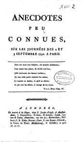 Anecdotes peu connues, sur les journées des 2 et s Septembre 1792. a Paris