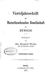 Vierteljahrsschrift der Naturforschenden Gesellschaft in Zürich: Band 22
