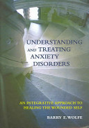 Understanding and Treating Anxiety Disorders PDF