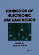 Handbook of Electronic Package Design