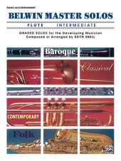 Belwin Master Solos - Flute, Intermediate, Volume 1: Piano Accompaniment