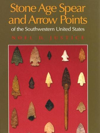 Stone Age Spear and Arrow Points of the Southwestern United States PDF