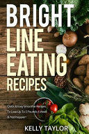 Bright Line Eating Recipes Book