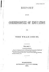 Report of the Commissioner of Education [with Accompanying Papers].: Volume 1