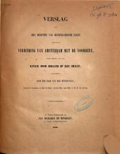 Verslag aan den minister van binnenlandsche zaken, over eene verbinding van Amsterdam met de Noordzee, door middel van een kanaal door Holland op zijn smalst