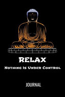 Download Relax Nothing Is Under Control Journal Book