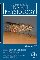 Advances in Insect Physiology: Physiology of Human and Animal Disease Vectors