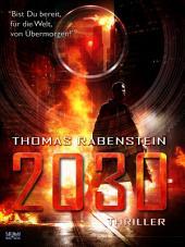 2030: Bist Du bereit, für die Welt von Übermorgen?