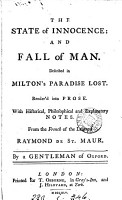 The state of innocence  and fall of man  described in Milton s Paradise lost  render d into prose  with notes  from the Fr  of Raymond de St  Maur  by a gentleman of Oxford  G S  Green   PDF
