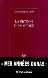La fiction d'Emmedée