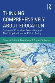 Thinking Comprehensively About Education