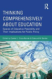 Thinking Comprehensively About Education Book