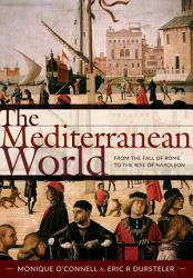 The Mediterranean World PDF