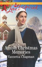 Amish Christmas Memories (Mills & Boon Love Inspired) (Indiana Amish Brides, Book 2)