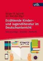 Erz  hlende Kinder  und Jugendliteratur im Deutschunterricht PDF