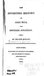 The Diverting History of John Bull and Brother Jonathan