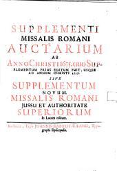 Supplementi Missalis Romani Auctarium Ab Anno Christi 1675. Quo Supplementum Prius Editum Fuit, Usque Ad Annum Christi 1717. Sive Supplementum Novum Missalis Romani
