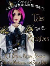 Tales from the Archives: Volume 7