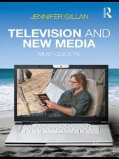 Television and New Media: Must-Click TV