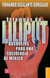 Estampas de Liliput: Bosquejos para una sociología de México