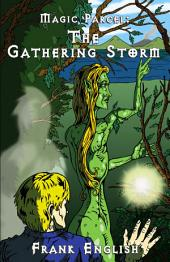The Gathering Storm: Magic Parcel
