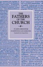 On Repentance and Almsgiving (The Fathers of the Church, Volume 96)