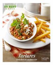 Tartares, ceviches et carpaccios: 50 Best