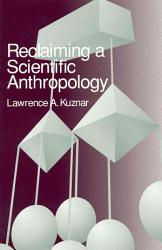Reclaiming A Scientific Anthropology Book PDF