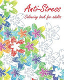 Anti-Stress Colouring Book for Adults