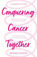 Conquering Cancer Together
