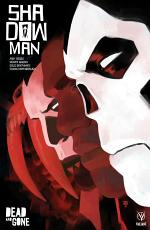 Shadowman (2018) Vol. 2: Dead and Gone TPB