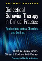 Dialectical Behavior Therapy in Clinical Practice  Second Edition PDF