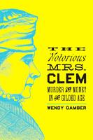 The Notorious Mrs  Clem PDF