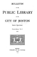 Bulletin of the Public Library of the City of Boston ...