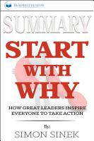 Summary  Start with Why  How Great Leaders Inspire Everyone     PDF