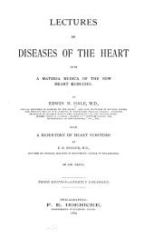 Lectures on Diseases of the Heart: With a Materia Medica of the New Heart Remedies