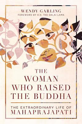 The Woman Who Raised the Buddha
