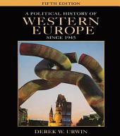 A Political History of Western Europe Since 1945: Edition 5