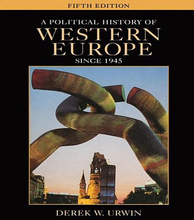 A Political History of Western Europe Since 1945 PDF