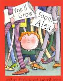 You ll Grow Soon  Alex