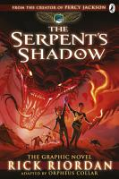 The Serpent s Shadow  The Graphic Novel  The Kane Chronicles Book 3  PDF