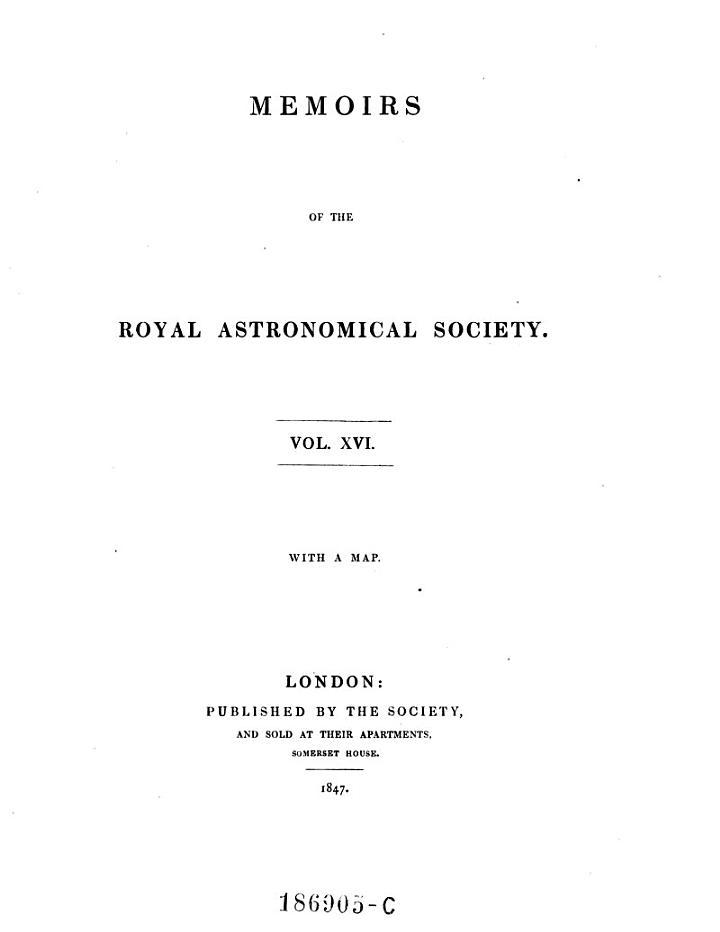 Memoirs of the Royal Astronomical Society Vol XVI