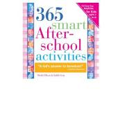 365 Smart Afterschool Activities: TV-Free Fun Anytime for Kids Ages 7-12, Edition 2