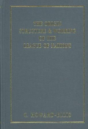The Origin  Structure   Working of the League of Nations PDF