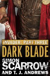 Invader  Dark Blade  3 in the Invader Novella Series  PDF