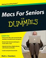 Macs For Seniors For Dummies PDF