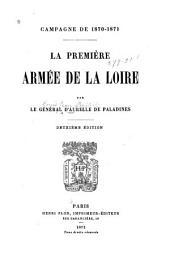 La première armée de la Loire: campagne de 1870-1871
