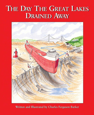 The Day the Great Lakes Drained Away PDF
